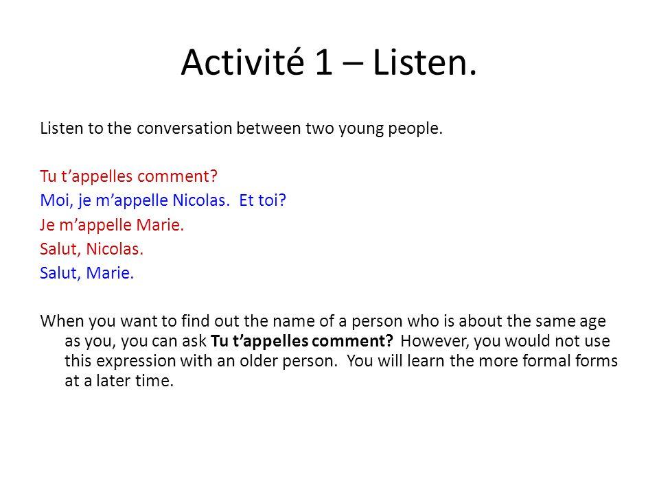 Activité 1 – Listen.