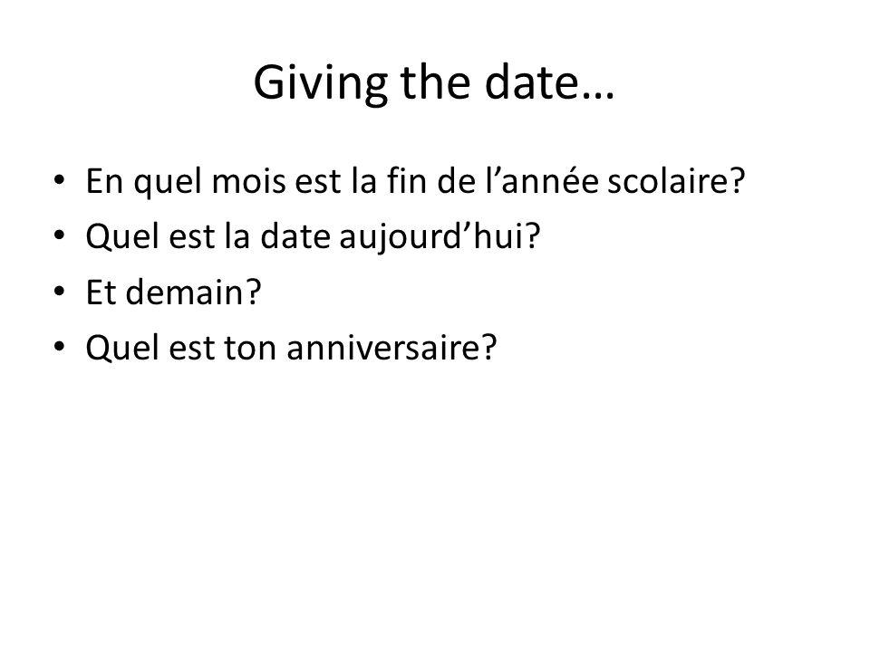Giving the date… En quel mois est la fin de l'année scolaire