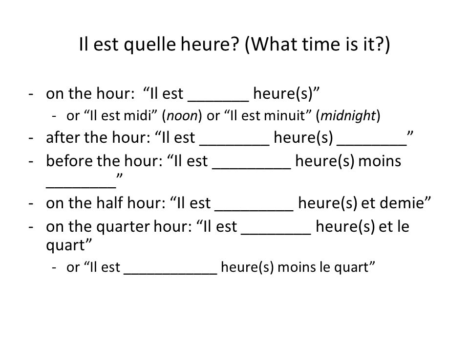 Il est quelle heure (What time is it )