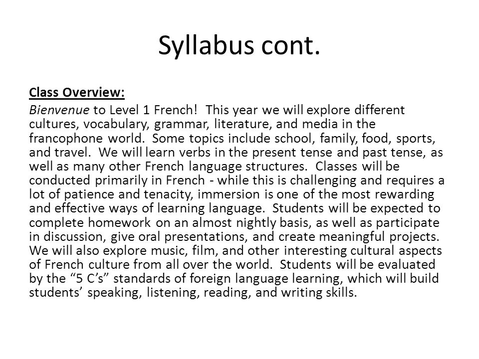 Syllabus cont. Class Overview: