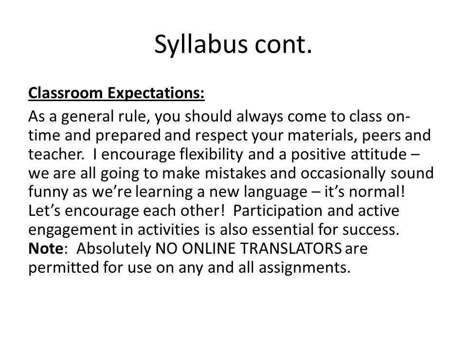 Syllabus cont. Classroom Expectations: