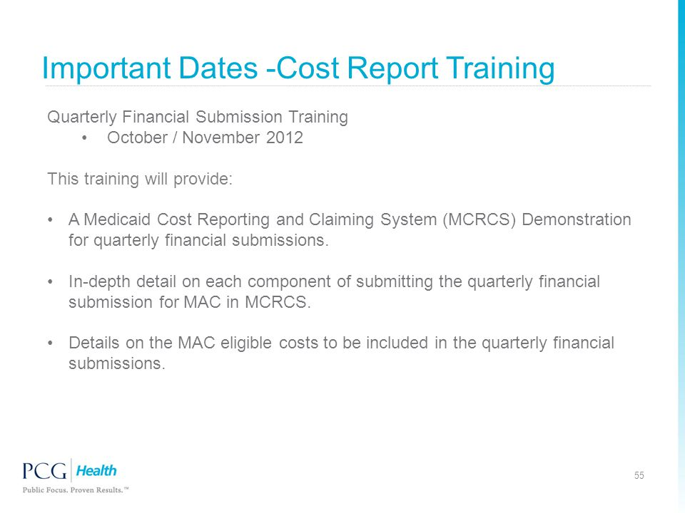 Important Dates -Cost Report Training