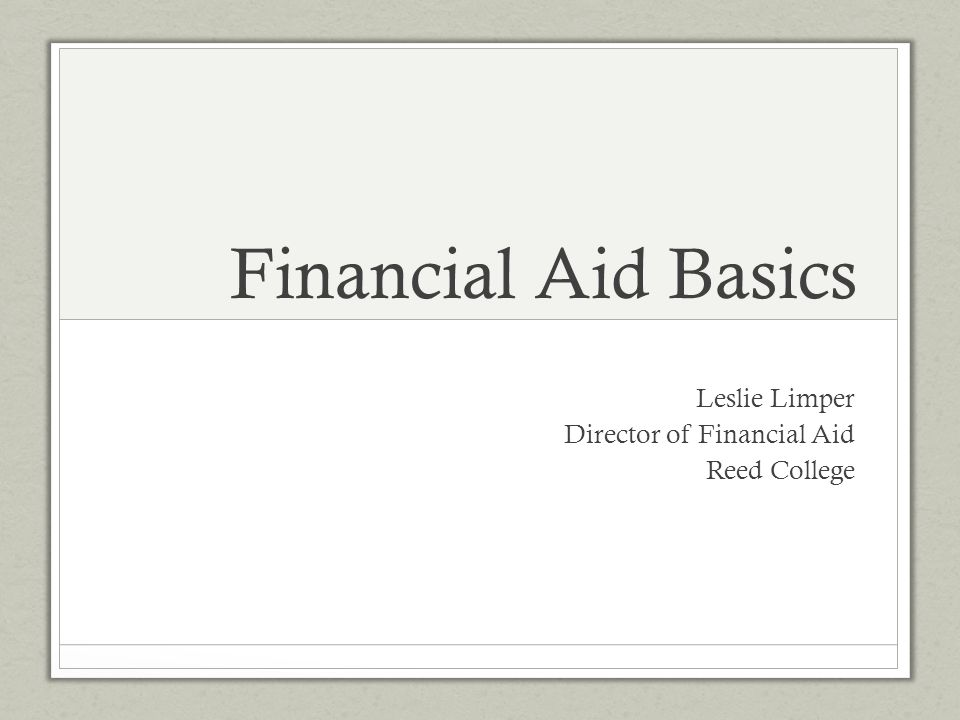 Leslie Limper Director of Financial Aid Reed College