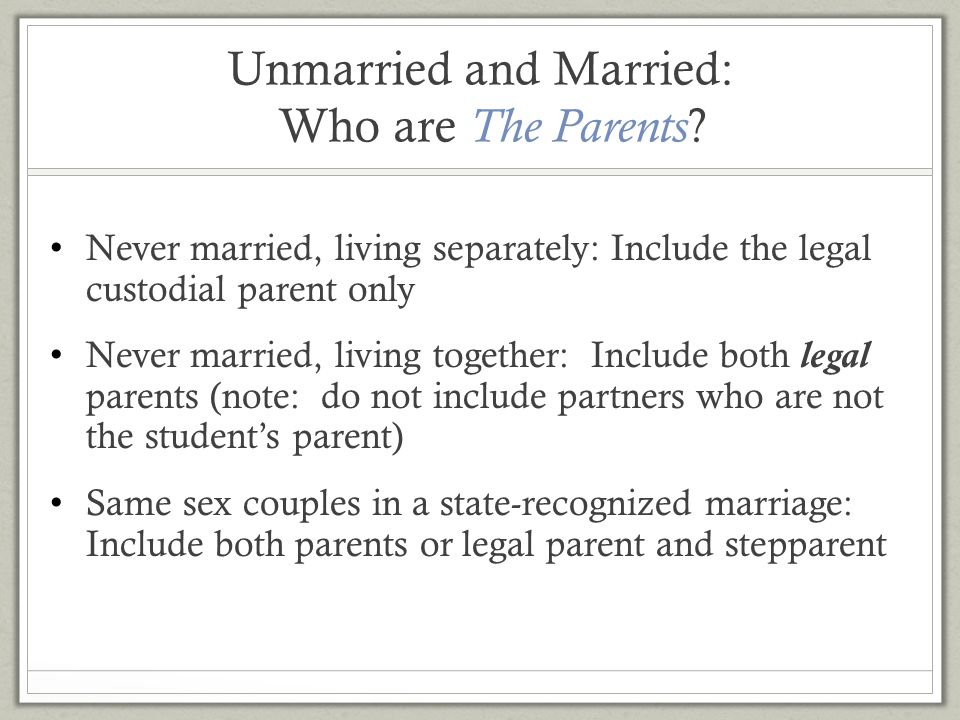 Unmarried and Married: Who are The Parents
