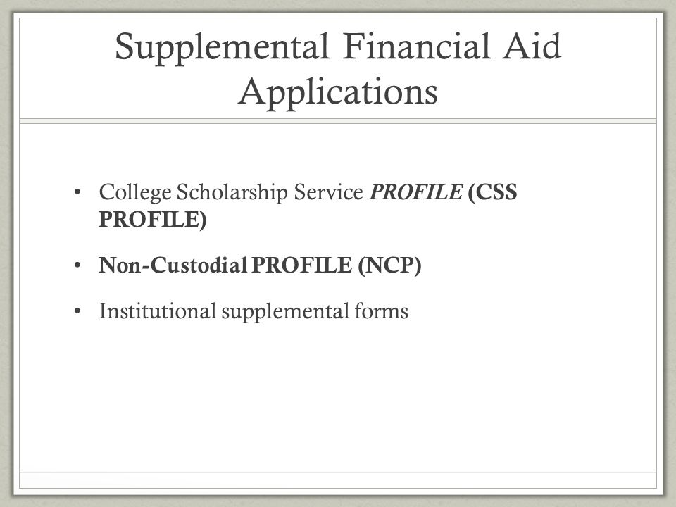 Supplemental Financial Aid Applications