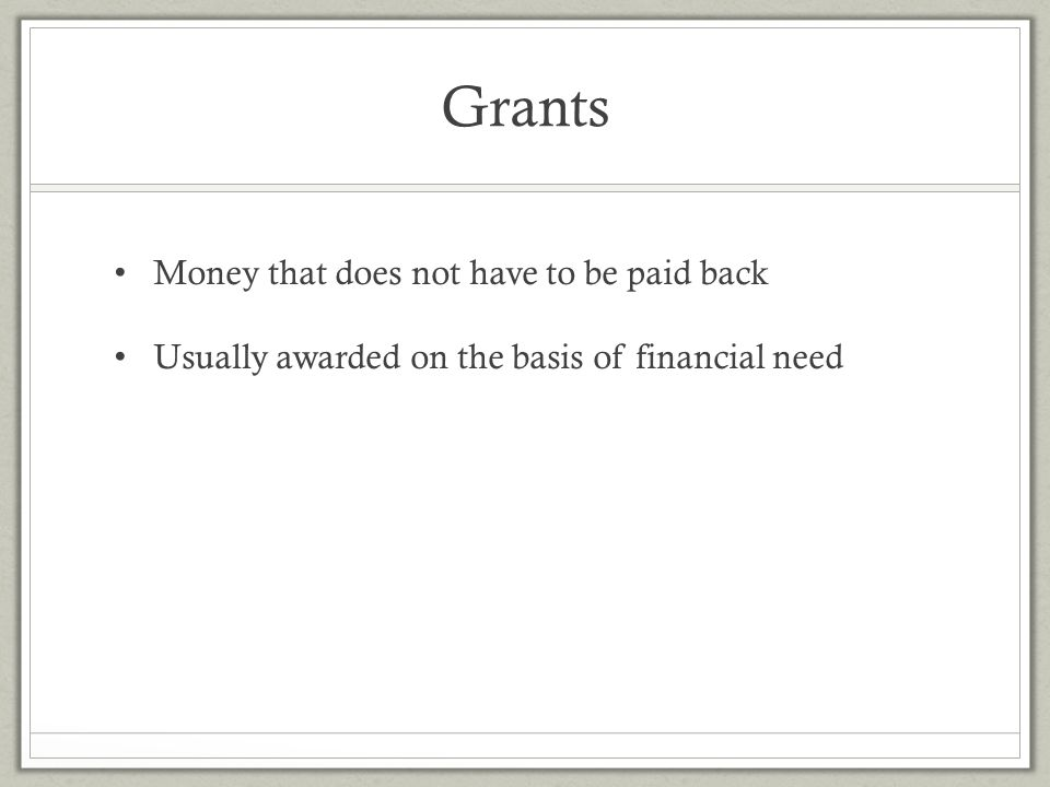 Grants Money that does not have to be paid back