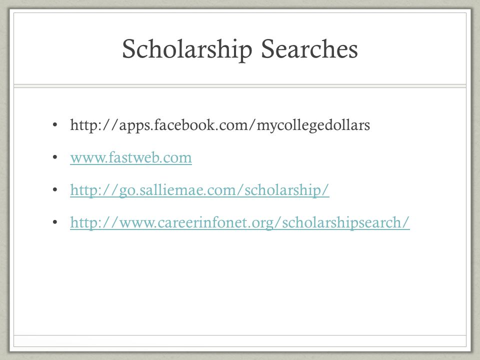 Scholarship Searches http://apps.facebook.com/mycollegedollars