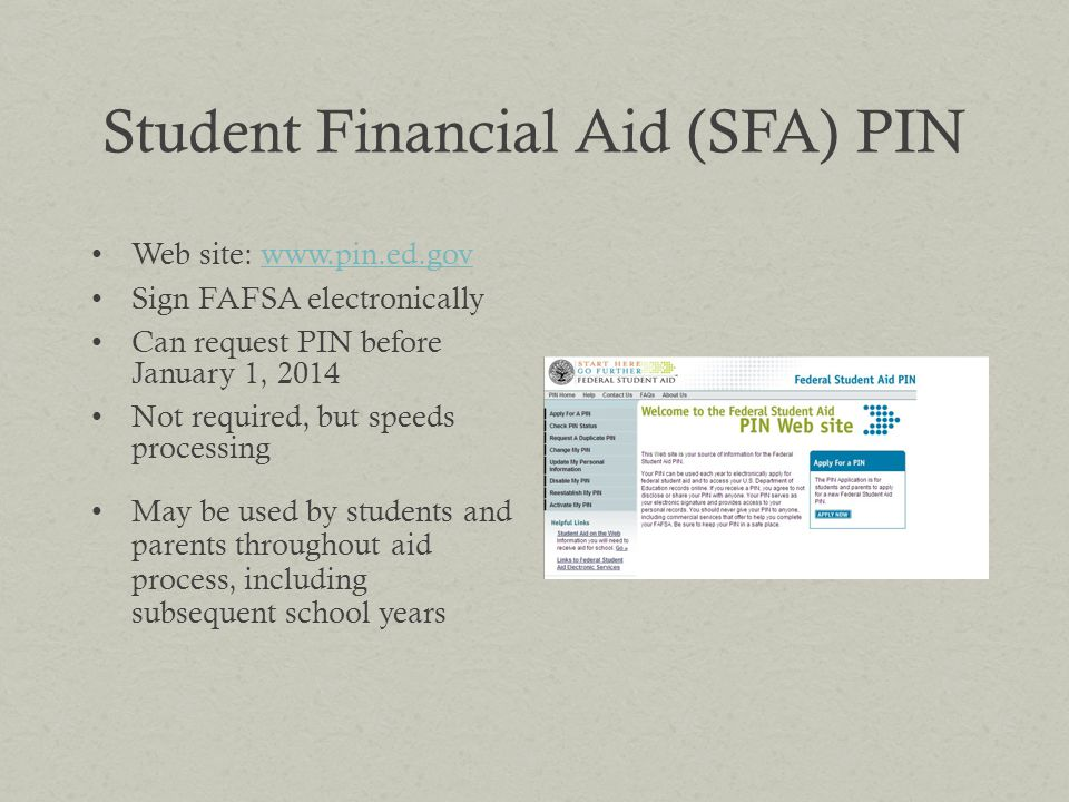 Student Financial Aid (SFA) PIN
