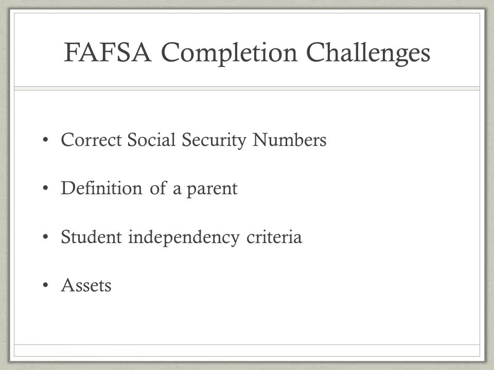FAFSA Completion Challenges