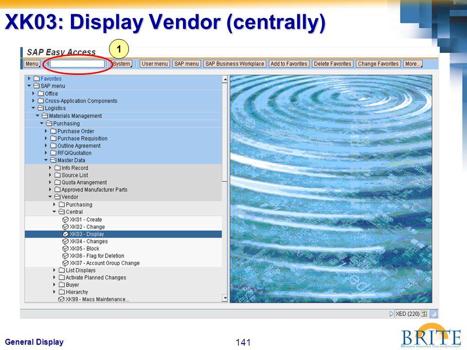 XK03: Display Vendor (centrally)