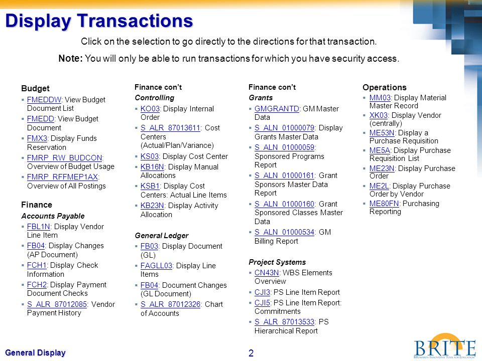 Display Transactions Click on the selection to go directly to the directions for that transaction.