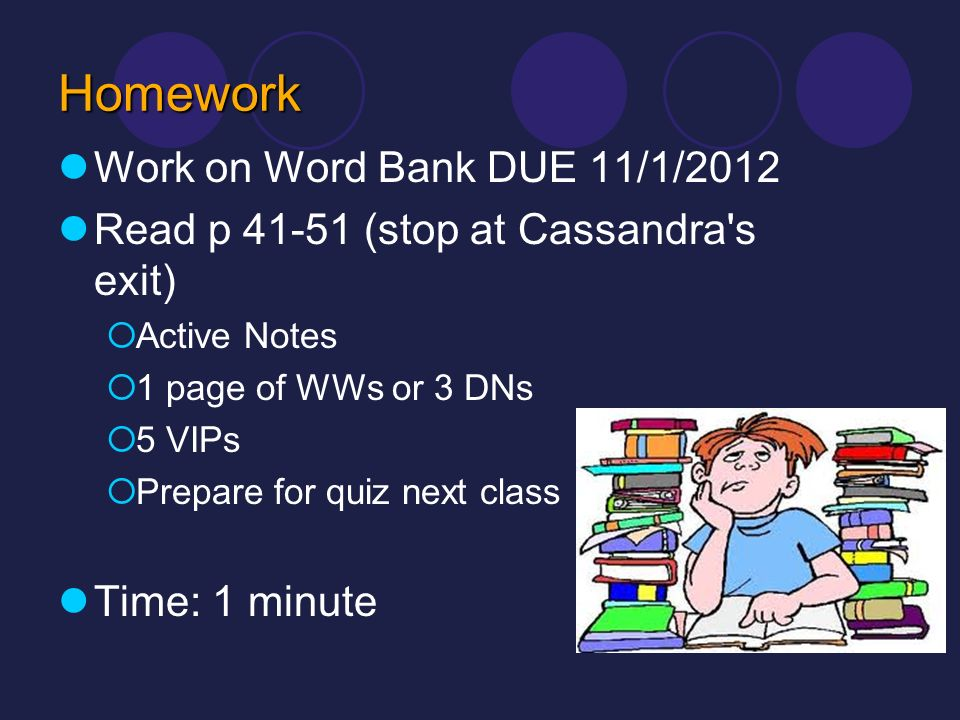 Homework Work on Word Bank DUE 11/1/2012
