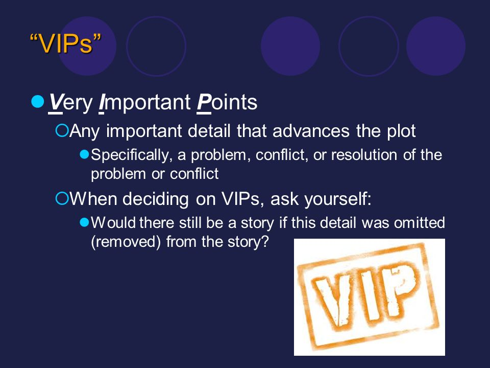 VIPs Very Important Points