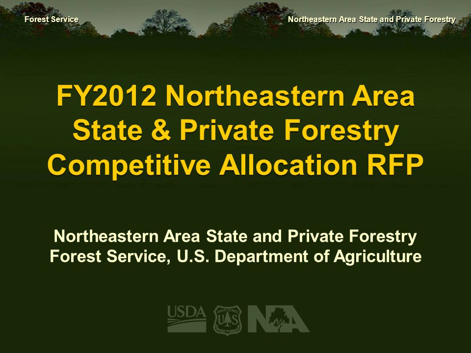 FY2012 Northeastern Area State & Private Forestry Competitive Allocation RFP