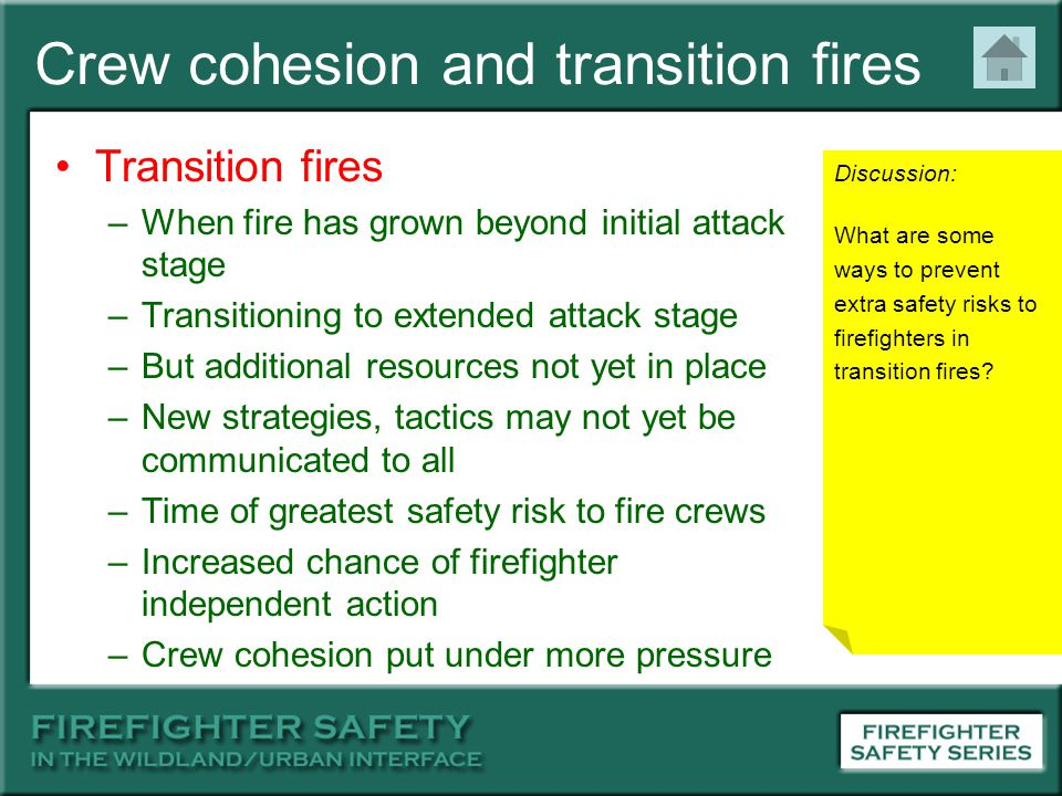 Crew cohesion and transition fires