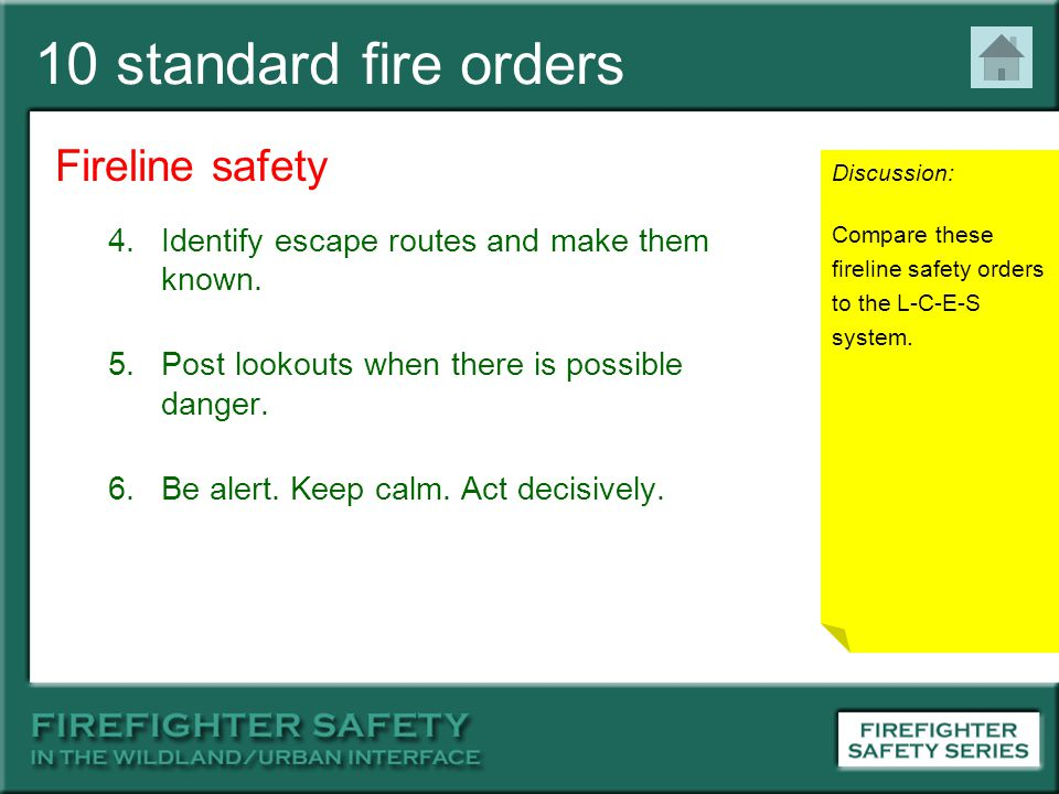 10 standard fire orders Fireline safety