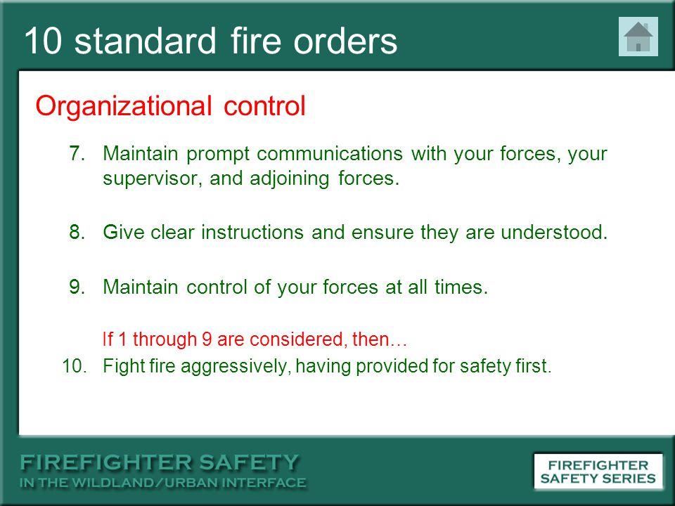 10 standard fire orders Organizational control