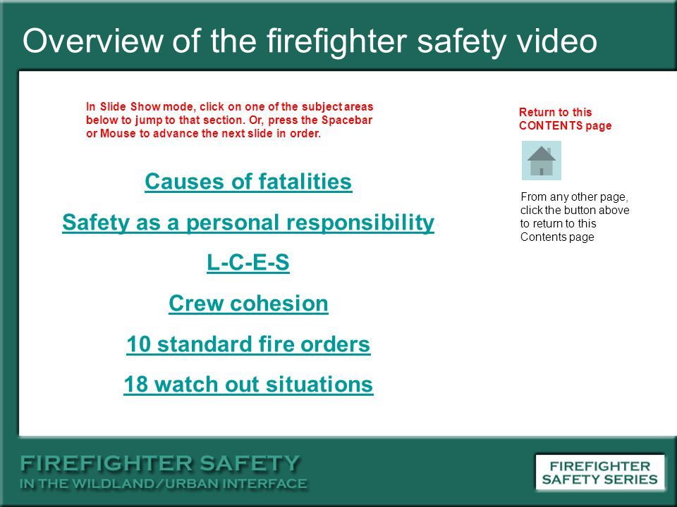 Overview of the firefighter safety video