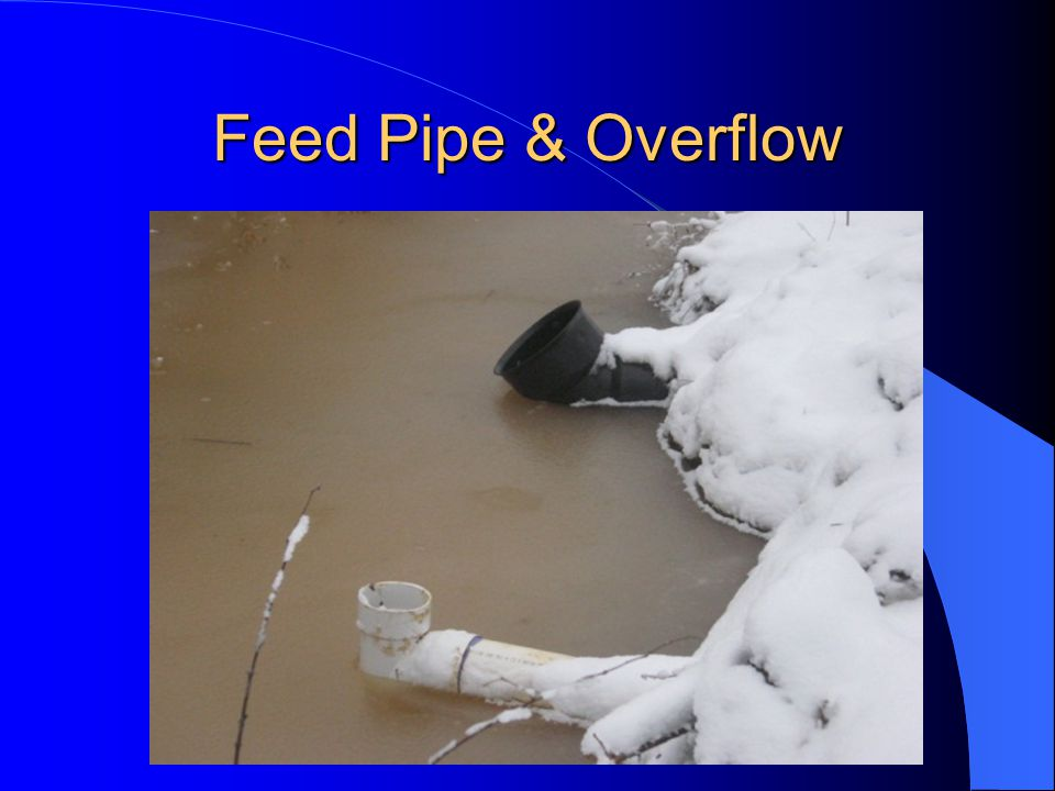 Feed Pipe & Overflow