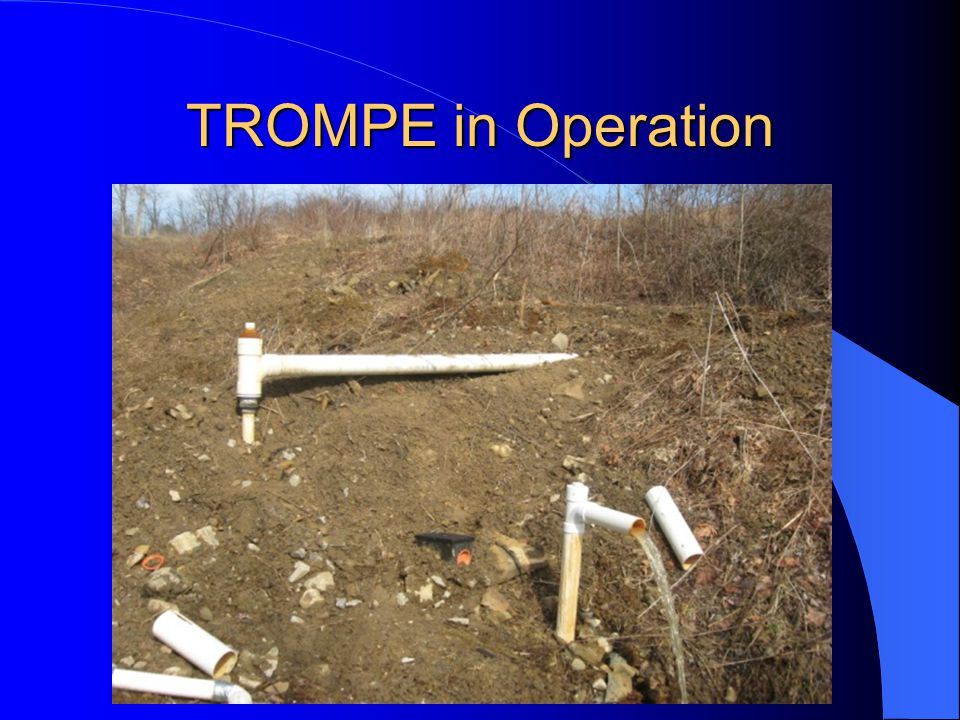 TROMPE in Operation