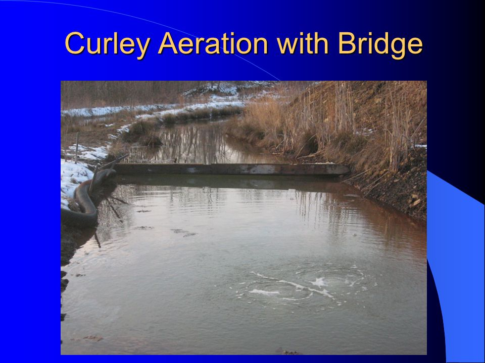 Curley Aeration with Bridge
