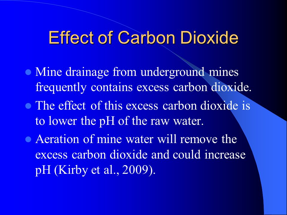 Effect of Carbon Dioxide