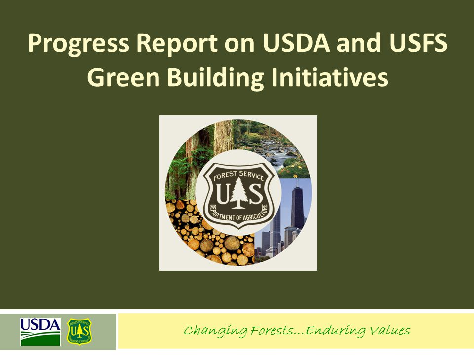 Progress Report on USDA and USFS Green Building Initiatives