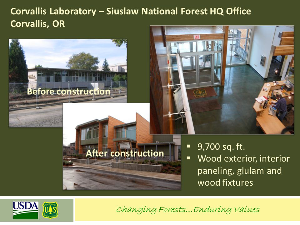 Corvallis Laboratory – Siuslaw National Forest HQ Office Corvallis, OR