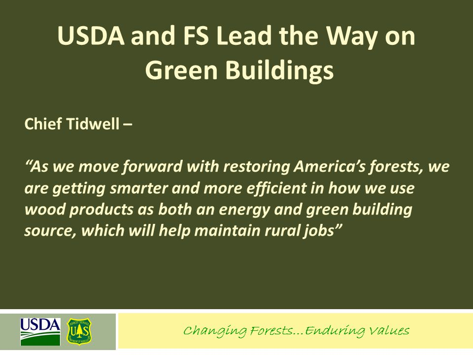Changing Forests…Enduring Values