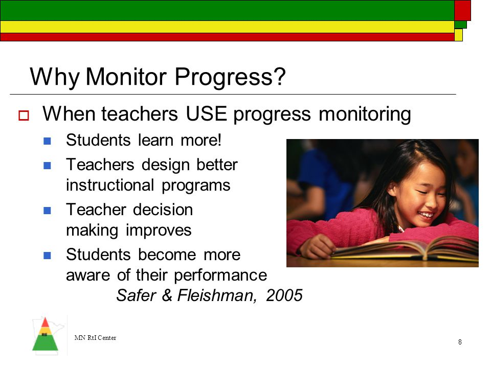 Why Monitor Progress When teachers USE progress monitoring