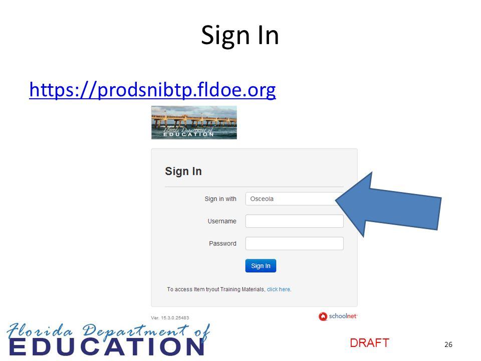 Sign In https://prodsnibtp.fldoe.org