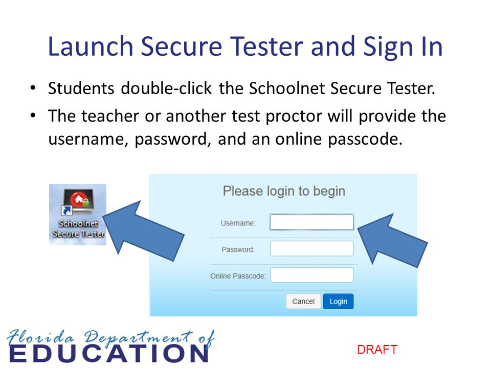 Launch Secure Tester and Sign In