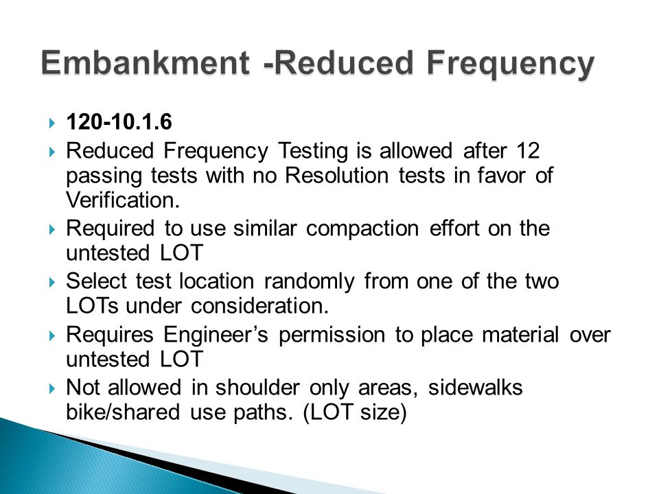 Embankment -Reduced Frequency