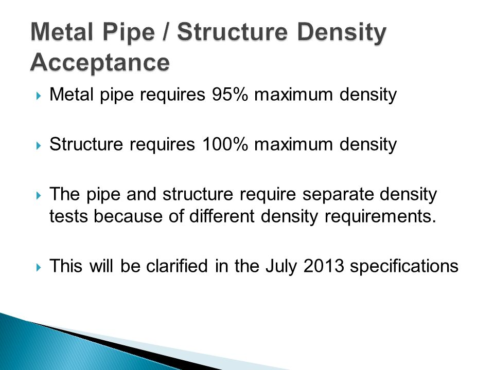 Metal Pipe / Structure Density Acceptance