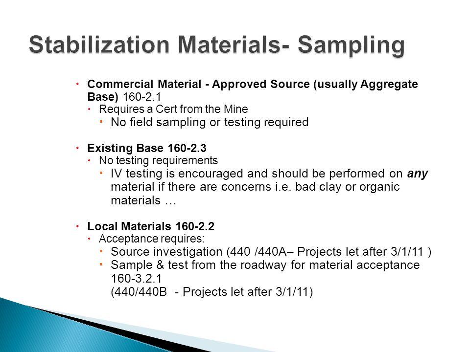 Stabilization Materials- Sampling