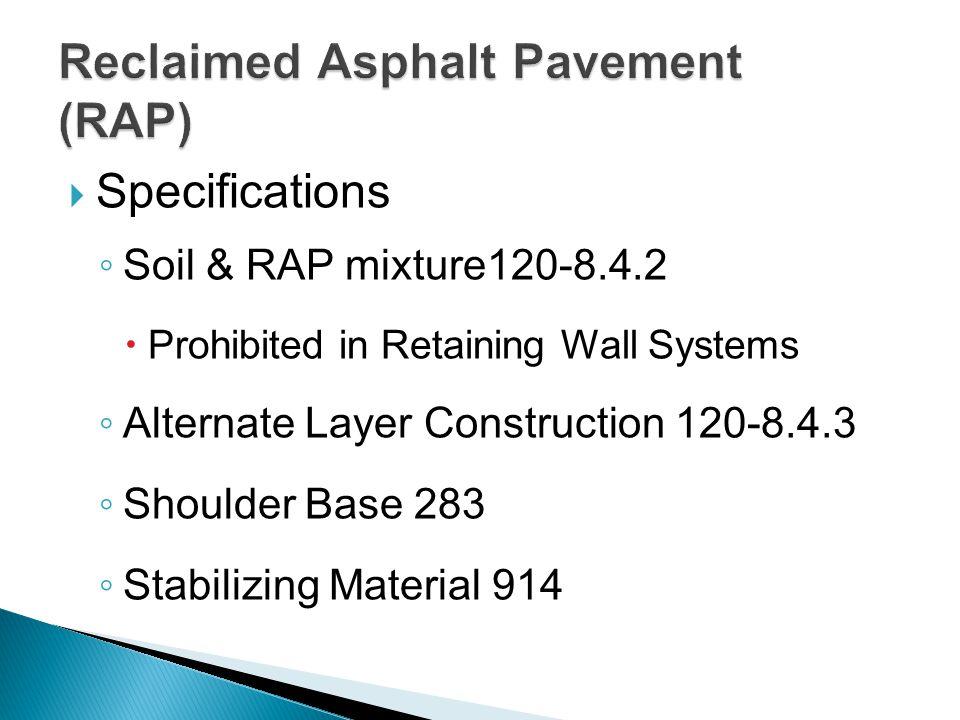 Reclaimed Asphalt Pavement (RAP)