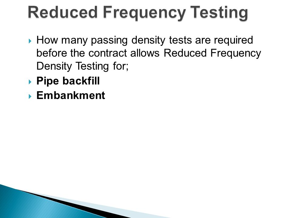 Reduced Frequency Testing