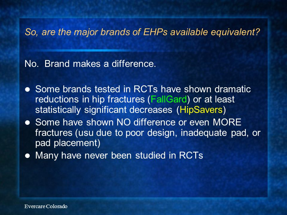 So, are the major brands of EHPs available equivalent