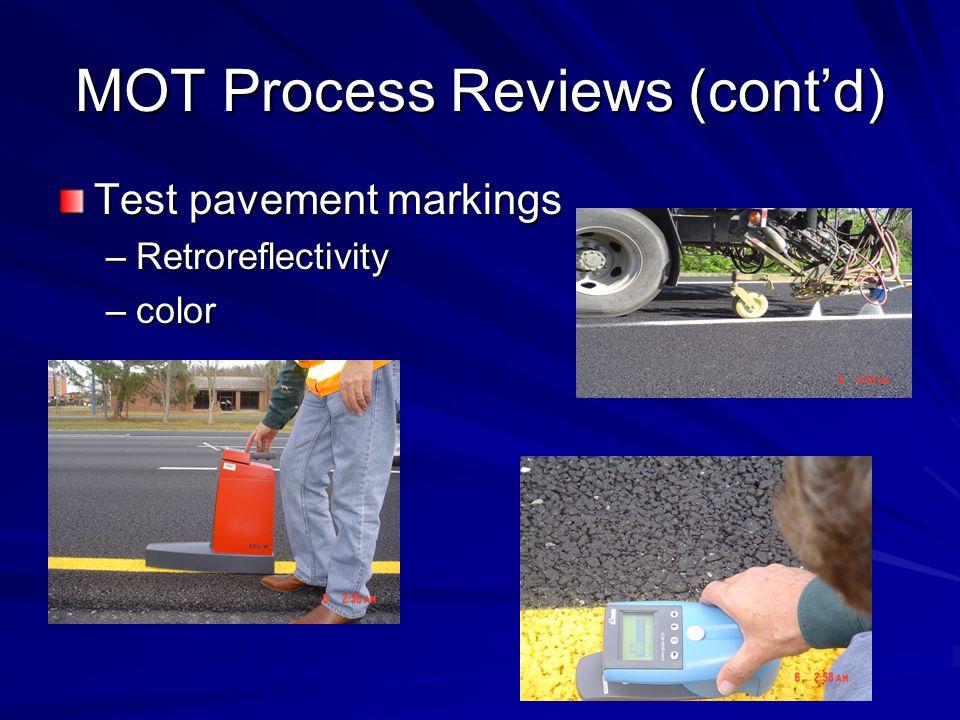 MOT Process Reviews (cont'd)