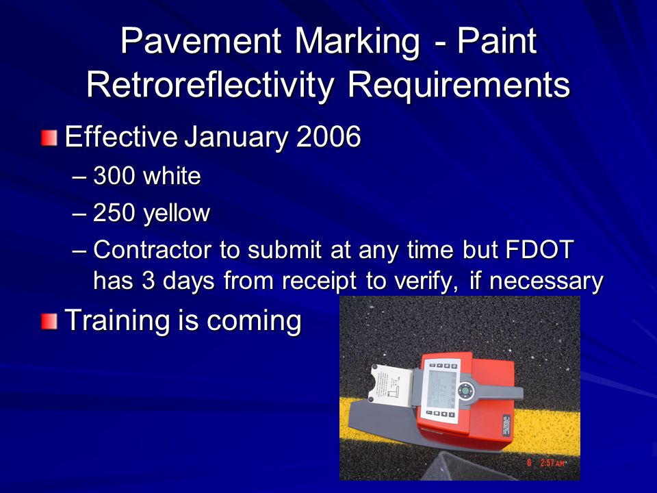 Pavement Marking - Paint Retroreflectivity Requirements