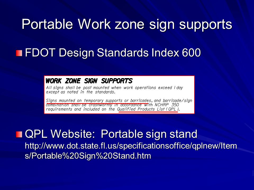 Portable Work zone sign supports
