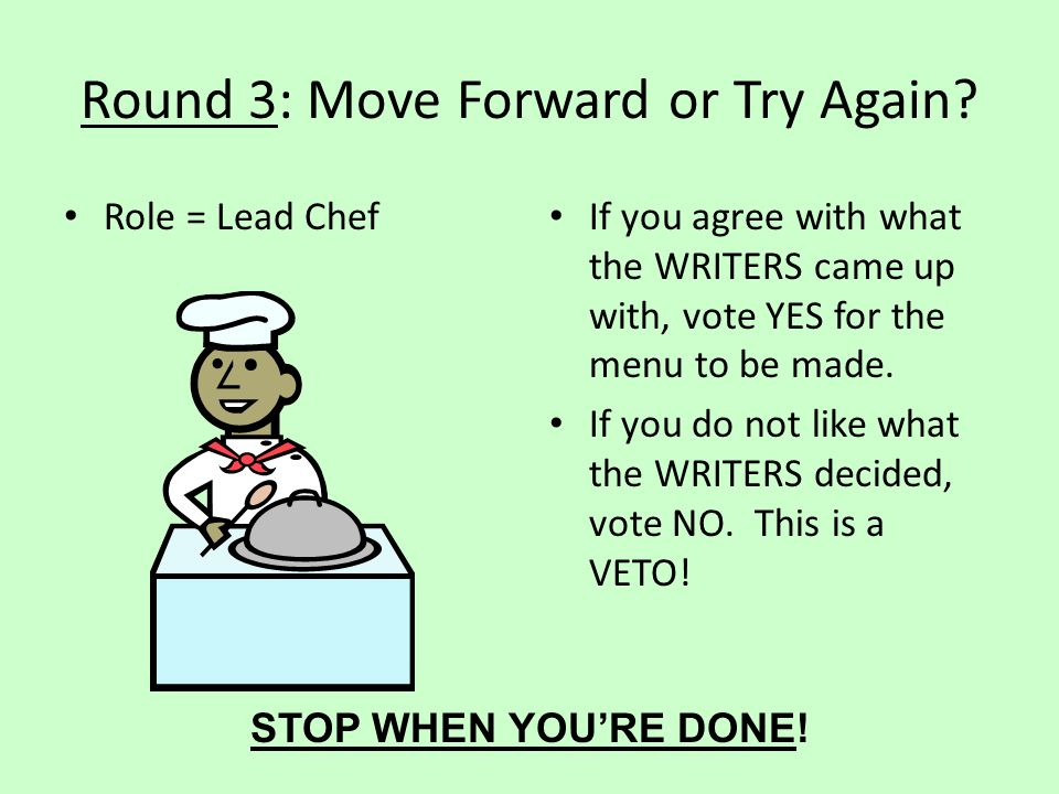 Round 3: Move Forward or Try Again