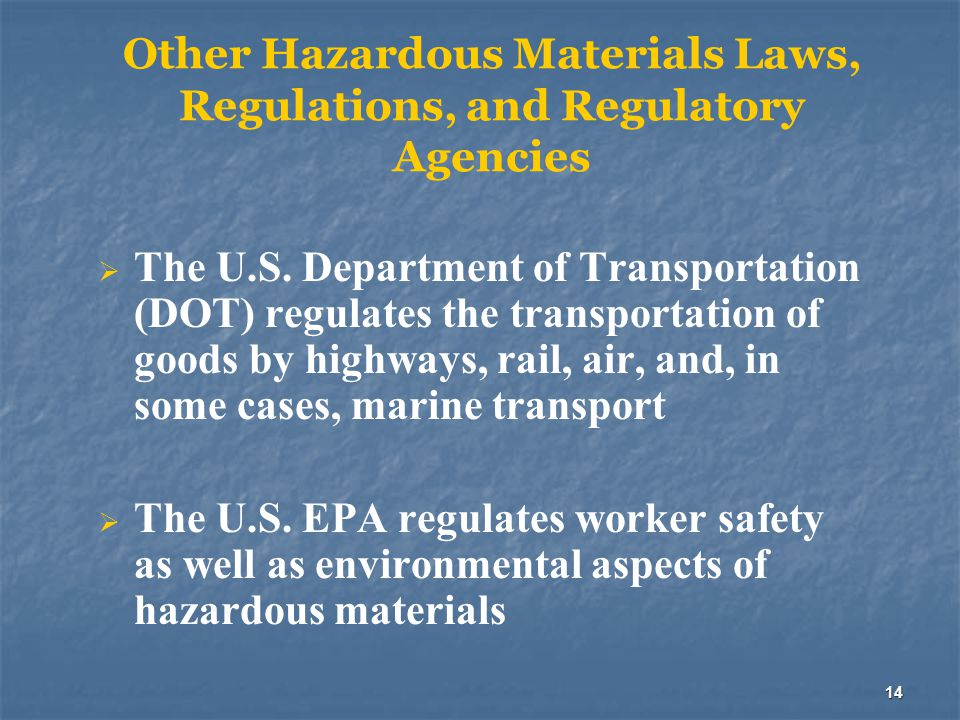 Other Hazardous Materials Laws, Regulations, and Regulatory Agencies
