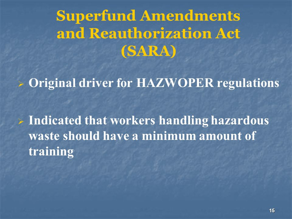 Superfund Amendments and Reauthorization Act (SARA)