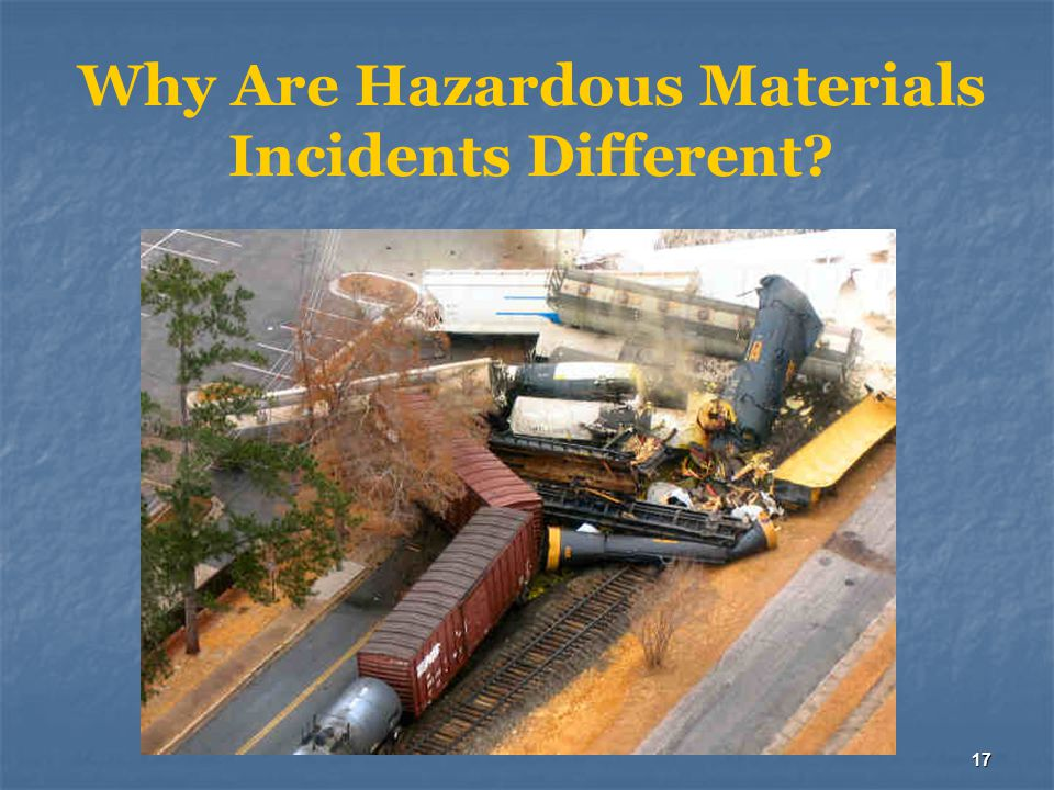 Why Are Hazardous Materials Incidents Different