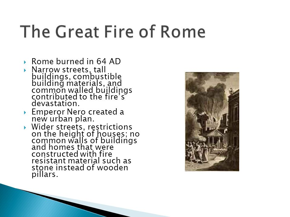 fire in rome in 64 ad On the night of july 18 64 ad (where it is listed on the biblical timeline chart with world history) a fire erupted in the commercial section in rome the wind was strong then, and the blaze rapidly broadened all over the dried out, wooden buildings of the city.