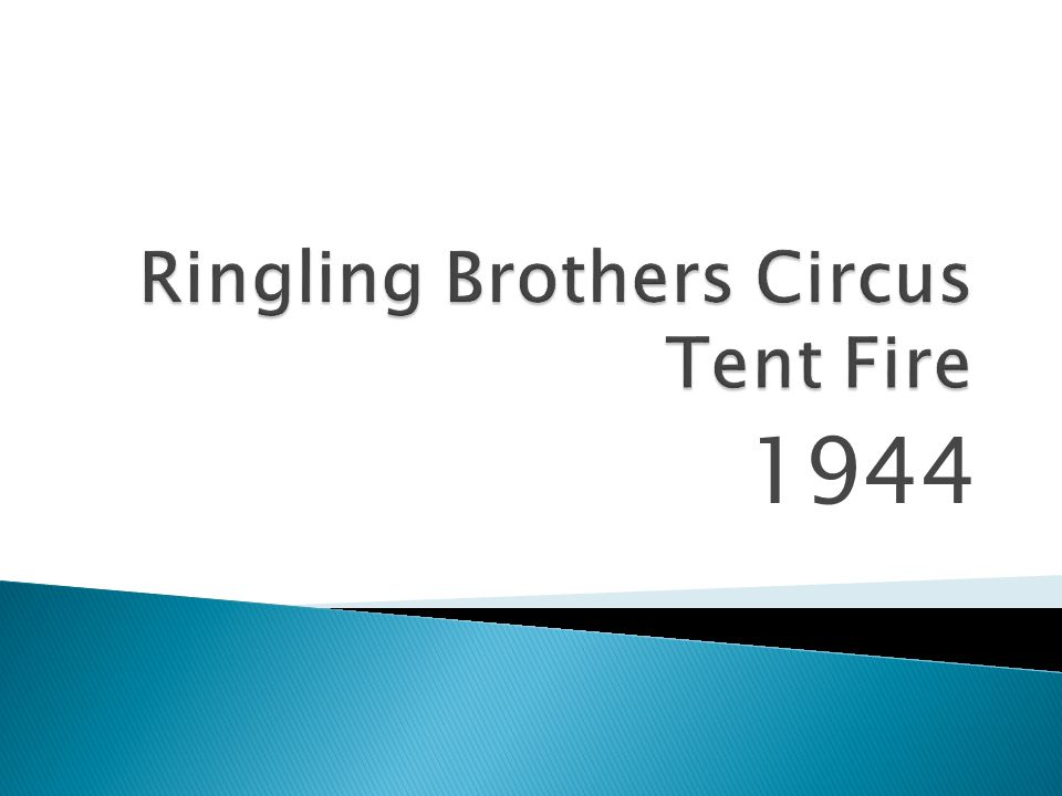 Ringling Brothers Circus Tent Fire
