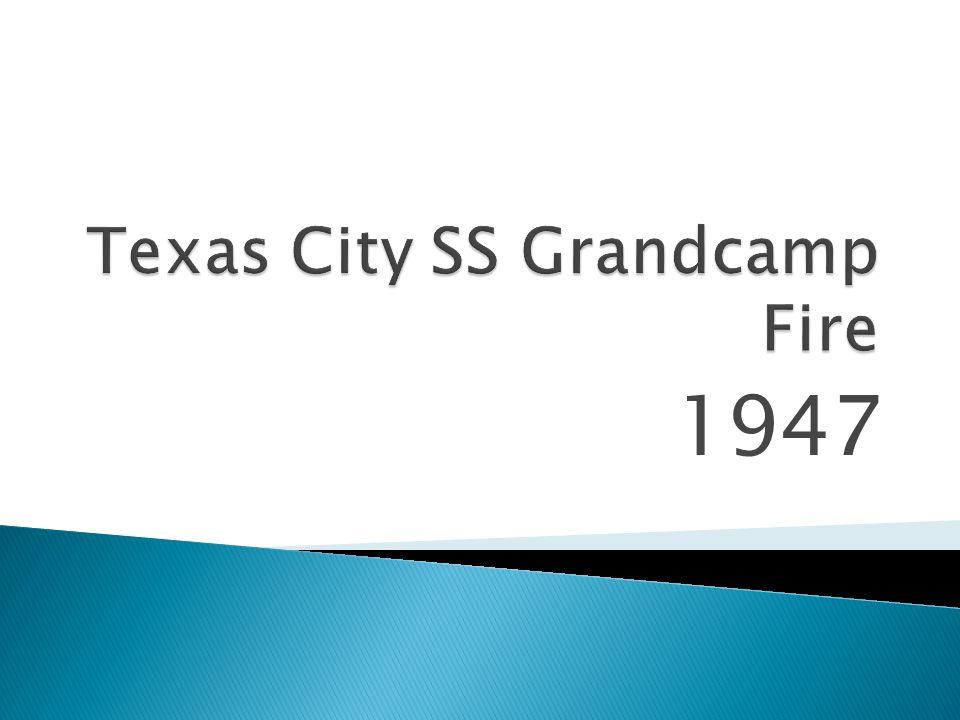 Texas City SS Grandcamp Fire
