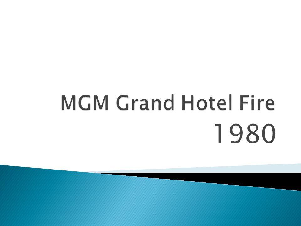 MGM Grand Hotel Fire 1980