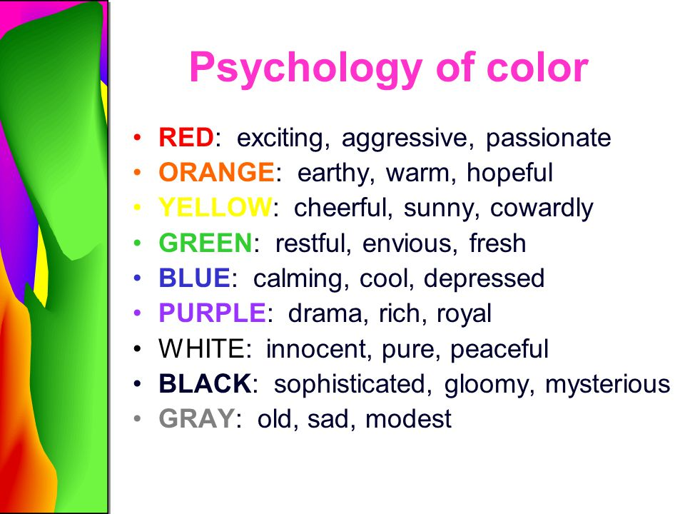Psychology of color RED: exciting, aggressive, passionate